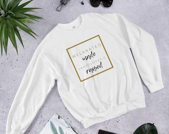 Made & Raised Unisex Sweatshirt