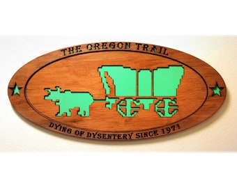 The Oregon Trail - Retro Computer Game - Glow in the Dark - Wood Carved Sign