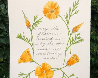 May the flowers remind us why the rain was so necessary inspirational quote by Xan Oku with California poppy flowers wall art print
