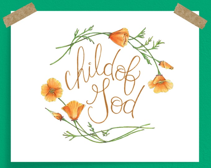 California Poppy Flower Child of God Art Print, available with Spanish text