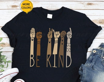 In A World Where You Can Be Anything Be Kind Brown Hand Canvas Unisex T-shirt Black Lives Matter Teacher Be Kind Kindness Sign Language Be Kind