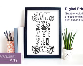 I am Beautiful - Instant Download Coloring Print By Elevation Arts