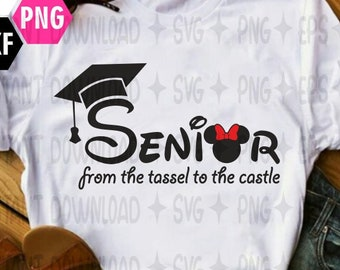 Disney Senior SVG / Disney Senior Year Trip 2019 / Disney Graduation Svg / Disney shirt SVG / PNG / Cricut / Silhouette/ Cut File Clip art