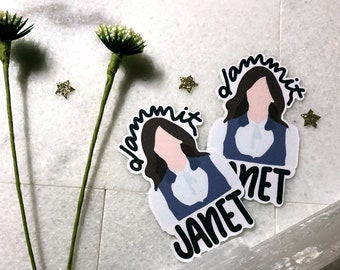 Dammit Janet | Protected Sticker/Decal