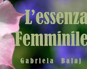 The Feminine Essence [e-Book]