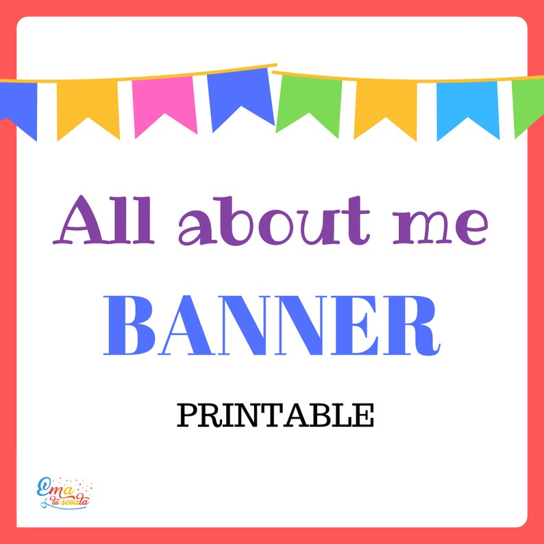 image regarding Making a Printable Banner named All More than Me Printable Banner, Initially Working day of Faculty Questionnaire, Clroom Banner