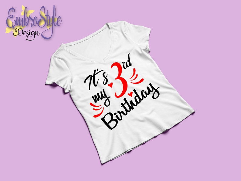 Its my third Birthday T-shirt Svg Cutting file Silhouette cutting file Instant Download Cricut Cut file