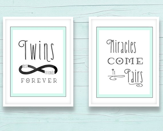 Cute Twin Sayings Twin Quote Print Set 8x10 Being A Twin Quotes Unisex Twin Art 16x20 Twins Best Friends Forever Miracles Come In Pairs