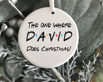 FRIENDS Christmas decoration The one where Friends Episode fan Personalised