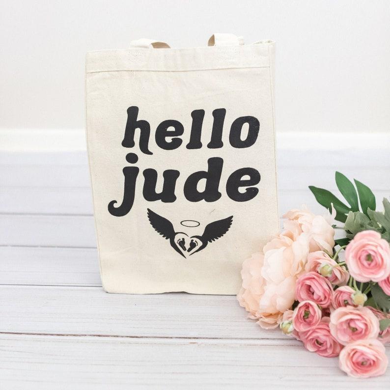 Tote Bag Hello Jude Infant Loss Miscarriage Keepsake Gift image 0