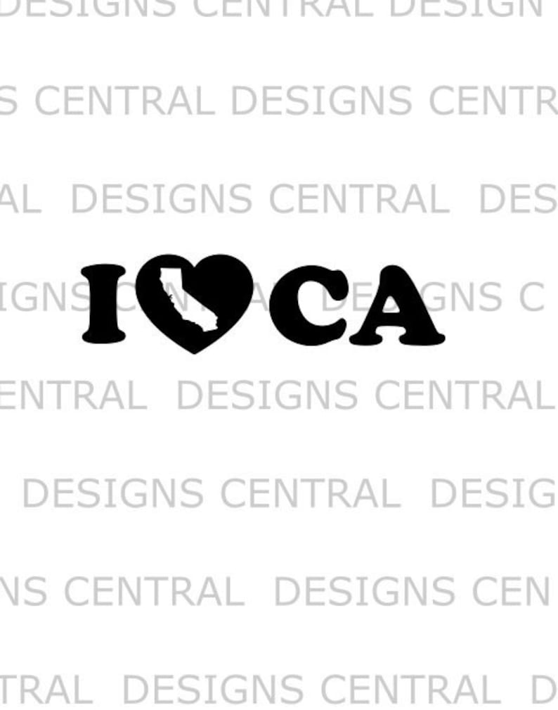 heart printable svg svg file clipart dxf CA eps I Love California png sign vector cut file