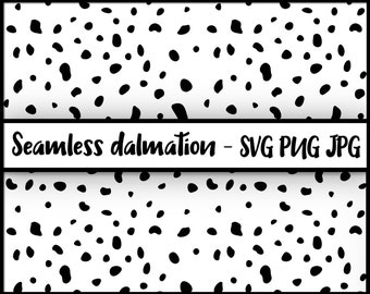 Seamless Spotty Dalmatian Pattern / Texture - SVG, PNG, JPG, Digital Cut File, Commercial Use, Instant Download, Spots Repeating Pattern