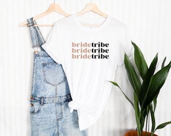 Bridetribe Shirt / Bridemaids Gift / Bachelorette Party Gift / Engagement Wedding Shirt / Getting Married Shirt