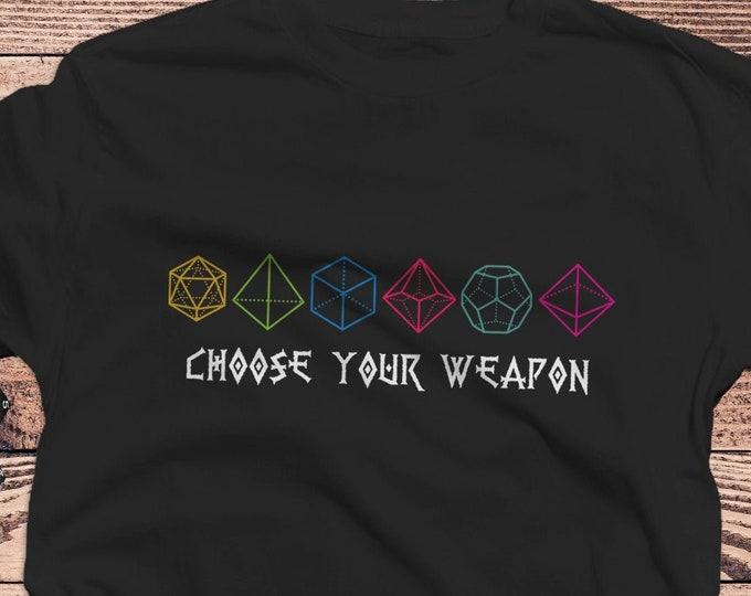 Choose your Weapon DnD Shirt   Dungeons Dragons   Gifts for dm   Dungeon master (dm) gifts   minimal dnd shirt