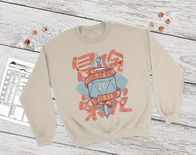 Slicing and Dicing sweatshirt | RPG Shirt | Dnd gift | Dungeons and Dragons present | rpg | dice | d20