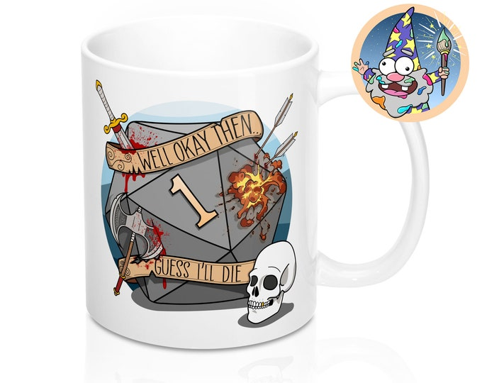 Guess I'll die Mug | Dnd gift | GM | Dungeons & Dragons | Dice | DM gift