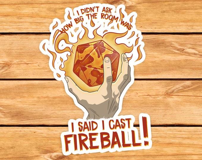 I Cast Fireball D20! sticker | Spellcaster | gifts for dnd | Dungeon master (dm) gifts | Geeky dnd