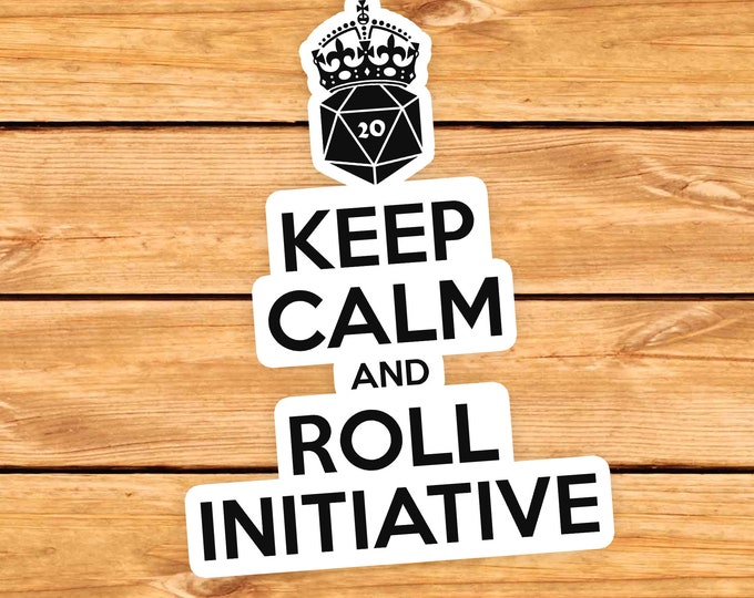 Keep calm and Roll Initiative sticker | Dnd gift | GM | Dungeons & Dragons | Dice | Natural 20