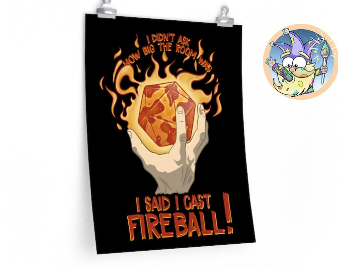 I Cast Fireball D20! poster | Spellcaster | gifts for dnd | Dungeon master (dm) gifts | Geeky dnd