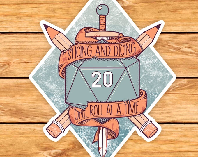 Slicing and Dicing DnD Sticker | Dnd gift | GM | Dungeons & Dragons | Dice | Natural 20