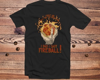 I Cast Fireball D20! shirt | Spellcaster | DnD | Gifts for dnd | Dungeon master (dm) gifts | Geeky dnd shirt