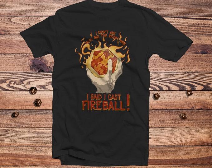 I Cast Fireball D20! shirt | Spellcaster | DnD | Gifts for dnd | Dungeon master (dm) gifts | Geeky dnd shirt