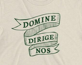 Domine Dirige Nos (Lord, Lead Us) Shirt