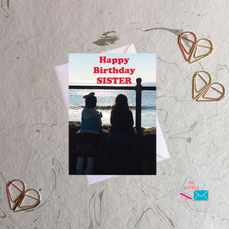 Birthday Card card. sisters looking out to sea Happy Birthday Sister