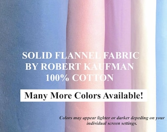 SOLID FLANNEL Fabric by Robert Kaufman 100% cotton 2 ply loftier Blanket Quilt or Craft pfd