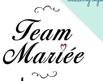Bride Team - SVG - PNG - Cut file - File ready to cut