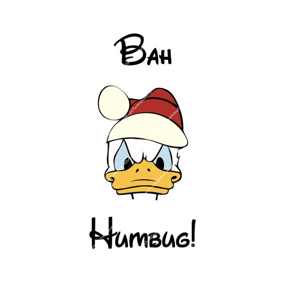 Bah Humbug Donald Duck Great For Cricut Or Silhouette Etsy