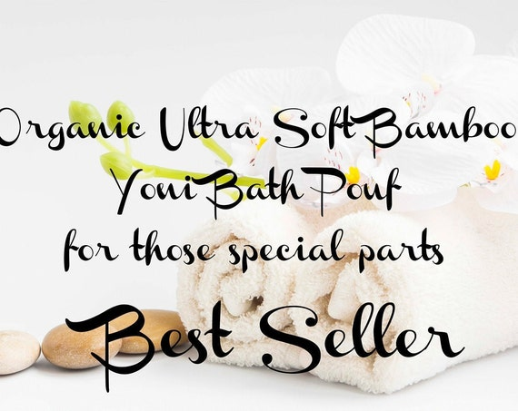 Yoni Bath Pouf Organic Ultra Soft Bamboo for those soft parts Eco Friendly Bamboo Bath Pouf, Natural Bath Pouf, Bamboo Bath Pouf, Bath Pouf