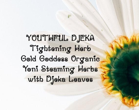 Yoni Vaginal YOUTHFUL Tightening Gold Goddess Organic Steaming Herbs with Djeka Leaves