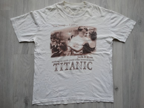 Vintage Titanic Shirt ,Nothing On Earth Could Come