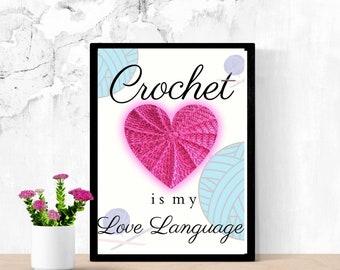 Crochet Is My Love Language printable wall art