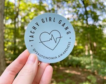 "Dysautonomia ""Tachy Girl Gang"" 3"" Vinyl Sticker   Dysautonomia, Postural Orthostatic Tachycardia Syndrome (POTS) Ehlers Danlos, POTS Sticker"