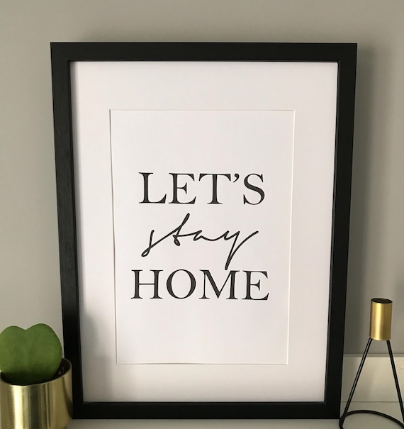 Lets Stay Home Print Home Decor Quote Wall Art Living Room Etsy