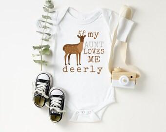 Gifts for baby Gifts from Aunt Aunt Onesie deer onesie My Aunt loves me deerly onesie Gifts for nephew Gifts for niece