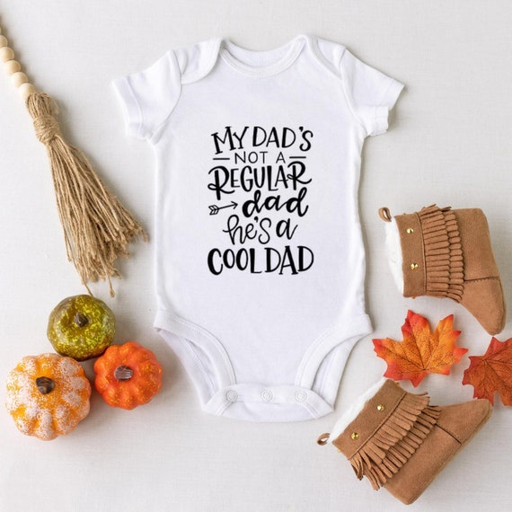 Father/'s Day Gifts for Dads I Love My Daddy Shirt Unisex Baby Clothes Dad Onesie My Dad/'s Not a Regular Dad He/'s a Cool Dad Onesie\u00ae