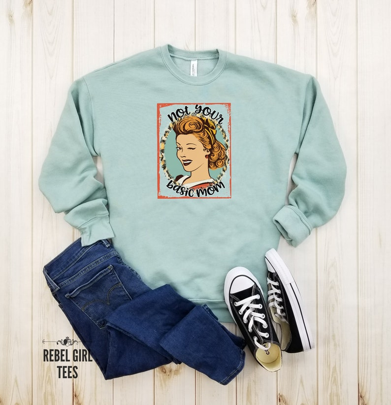 Funny Retro Mom Shirts Mommy Shirt Mothers Day Cool Moms Tired mom Not Your Basic Mom Trendy Mom Shirts