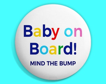 Mind The Bump Badge 1 inch 25mm Novelty Gift Pregnant