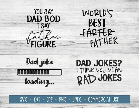 Father S Day Best Dad Dad Joke Best Farter Rad Jokes Etsy