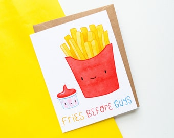 Fries Before Guys Card | Cute French Fry and Ketchup Greeting Cards | Note Card for Best friend besties BFF | Birthday Christmas friendship