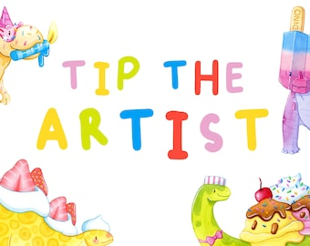 Tip the Artist | Choose Your Own Amount | Thank You!