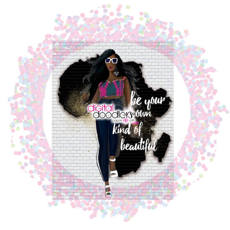 Printable Wall Art Be Your Own Kind of Beautiful Illustration JPG African Princess Clipart PNG Watercolor Painting Black Girl Magic