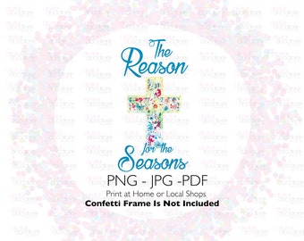 The Reasons for the Seasons Clipart Graphic, Digital Image Transfer, Small Commercial Use, License Available, PNG, Glitter Overlay Religious