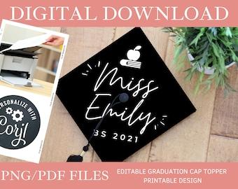 Customized Teacher DIGITAL DOWNLOAD Graduation Cap Topper - Editable Graduation Cap Topper Printable, Teacher Graduation Cap png/pdf, Corjl