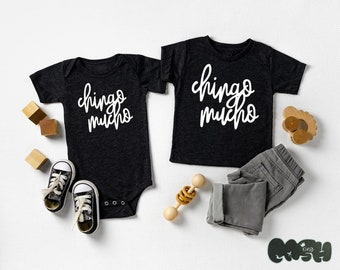 Chingo Mucho baby bodysuit or toddler tee funny Spanish sayings birthday gift sibling shirts matching brother sister cousin