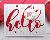 Hello Sending Love / Friendship Greeting Cards / A2 / Handmade Greeting Card