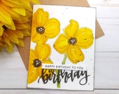 Happy Birthday to You / Birthday Greeting Card / A2 / Handmade Greeting Card